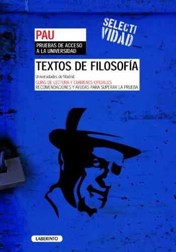 Selectividad. Textos de filosofía. Universidades de Madrid