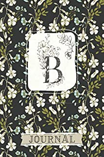 B Journal: Floral Notebook Monogram Initial B Blank Lined Journal | Ivory and Sky Blue Flowers | Decorated Interior