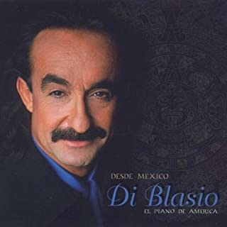 Desde Mexico by Di Blasio, Raul (September 29, 1998)