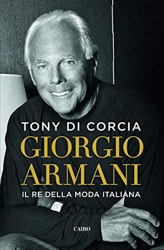 Giorgio Armani: Il re della moda italiana