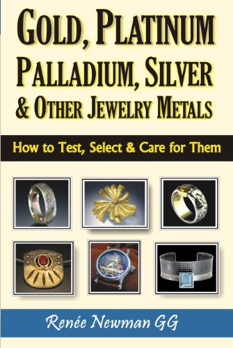 Compare Textbook Prices for Gold, Platinum, Palladium, Silver & Other Jewelry Metals: How to Test, Select & Care for Them UK ed. Edition ISBN 9780929975474 by Renee Newman