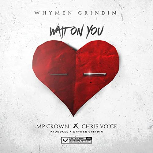 Whymen Grindin feat. MP Crown & Chris Voice