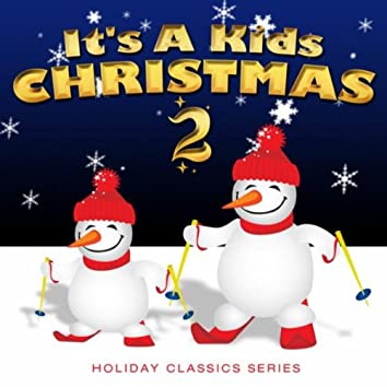 It's a Kids Christmas II