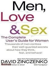 Men, Love, & Sex: The Complete User's Guide for Women