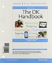 The DK Handbook, Books a la Carte Edition (3rd Edition) 3rd edition by Wysocki, Anne Frances, Lynch, Dennis A. (2013) Loose Leaf