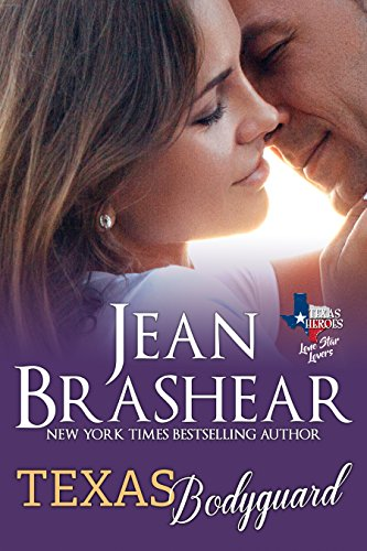 Texas Bodyguard (Lone Star Lovers Book 7) (English Edition)