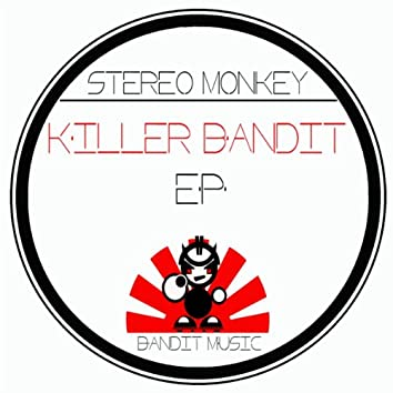 Killer Bandit EP