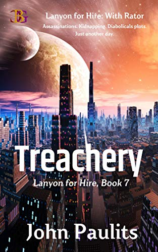 Lanyon for Hire: Treachery: Lanyon for Hire: With Rator (English Edition)