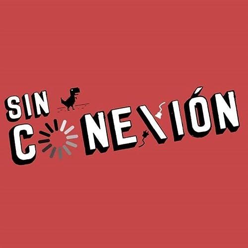 Sin Conexión (Banda Sonora Original de la Serie de TV) de Varios ...