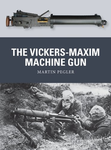 The Vickers-Maxim Machine Gun (Weapon Book 25) (English Edition)
