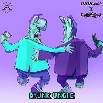 Drunk Uncle
