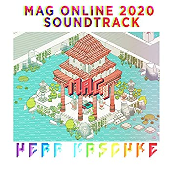 Mag Online 2020 Soundtrack
