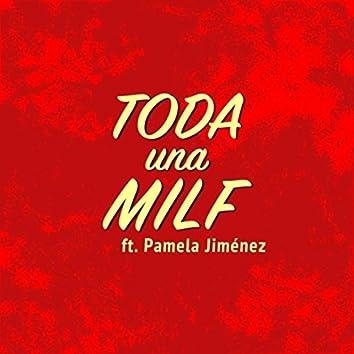 Toda una Milf (feat. Pamela Jiménez)