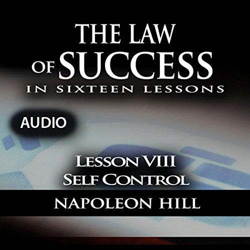 The Law of Success, Lesson VIII: Self Control cover art