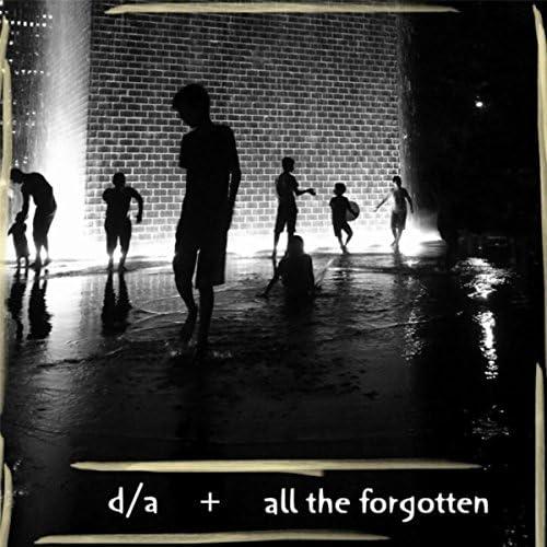 All the Forgotten feat. D / A