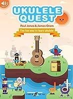 Ukulele Quest: The Fun Way to Learn Ukulele, Book & Online Audio