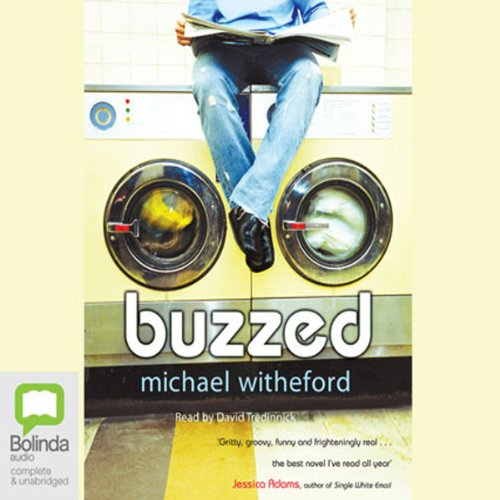 Buzzed                   By:                                                                                                                                 Michael Witheford                               Narrated by:                                                                                                                                 David Tredinnick                      Length: 9 hrs and 11 mins     Not rated yet     Overall 0.0
