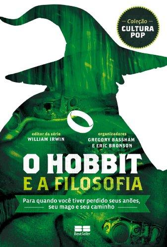O Hobbit e a filosofia (Cultura Pop)