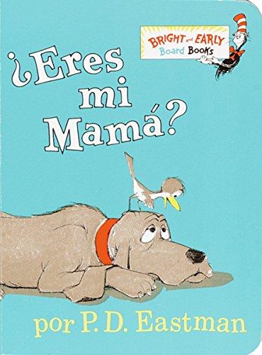 ¿eres mi mama? (Bright and Early Board Book)