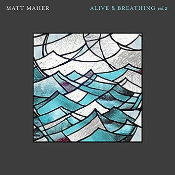 Alive & Breathing Vol. 2