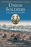 Union Soldiers in the American Civil War: Facts and Photos for Readers of