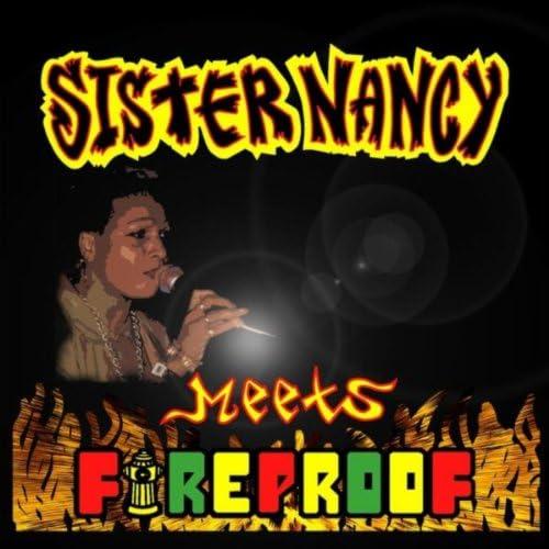 Sister Nancy & Fireproof