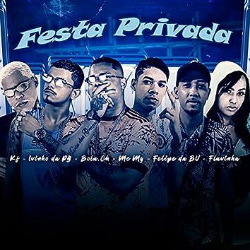 Festa Privada (feat. Flavinha, Ivinho Da Pg & Mc KF) (Brega Funk)