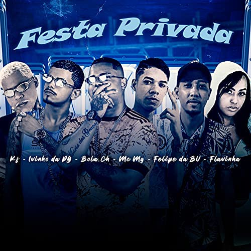 Bola CH, Felipe da Bv & Mc MG feat. Flavinha, Ivinho Da Pg & MC KF