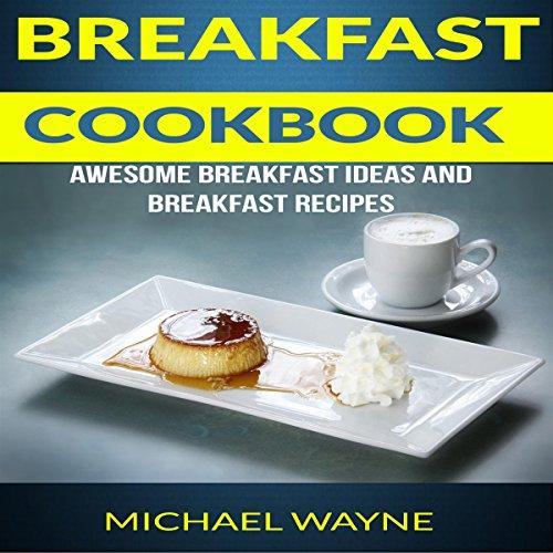 Breakfast Cookbook audiobook cover art