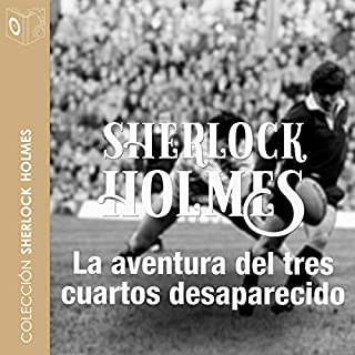 La aventura del ¾ desaparecido [The Adventure of the Missing ¾] audiobook cover art