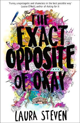 The Exact Opposite of Okay (Izzy O'Neill)