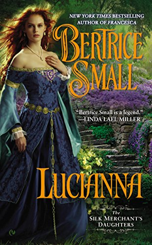 Lucianna (The Silk Merchant's Daughters Book 3) (English Edition)