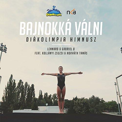 Gabriel B & DJ Lennard feat. Kollányi Zsuzsi & Horváth Tamás