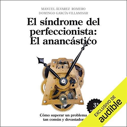 Diseño de la portada del título El Sindrome del Perfeccionista: El Anancastico