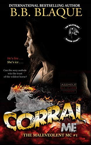 the Malevolent MC #1 (A direct continuation spin-off series of The Masters MC): Corral Me (The Masters M.C. Book 5) (English Edition)
