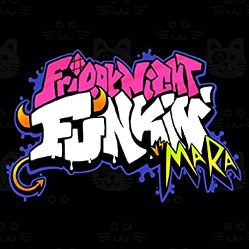 Friday Night Funkin': v.s Mara (Game SoundTrack)