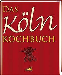 <p>Das Köln Kochbuch</p>