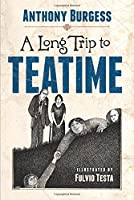 A Long Trip to Teatime (Dover Literature for Children)