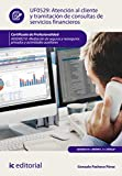 Atención al cliente y tramitación de consultas de servicios financieros. ADGN0210