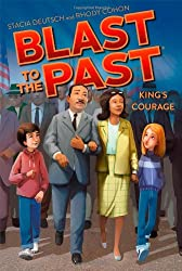 Martin Luther King, Jr. Unit Study Resources - Blast to the Past: King's Courage