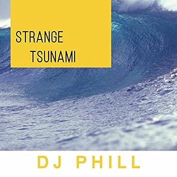 Strange Tsunami