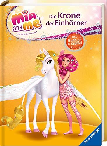 Mia and me: Die Krone der Einhörner: Das Buch zur 2. Staffel