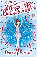 Delphie and the Magic Spell (Magic Ballerina)