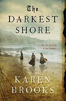 The Darkest Shore by Karen Brooks