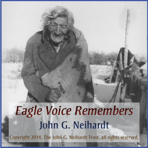 Eagle Voice Remembers Audiobook By John G. Neihardt cover art