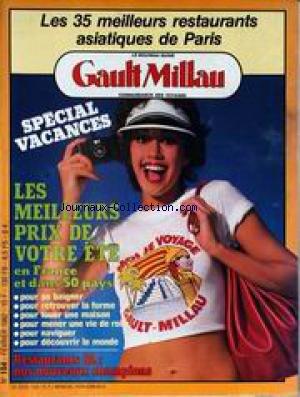 GAULT MILLAU [No 154] du 01/02/1982 - LES 35 MEILLEURS RESTAURANTS ASIATIQUES DE PARIS - LES MEILLEURS PRIX DE VOTRE ETE - RESTAURANTS 82.
