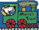 Maisy's Train: A Maisy Shaped Board Book