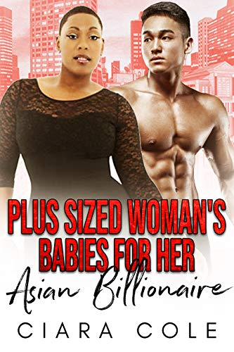 Plus Sized Woman's Babies for her Asian Billionaire: A BWAM Baby Romance (English Edition)