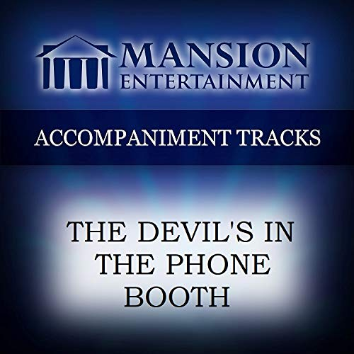 Devil's In The Phone Booth, The [Accompaniment/Performance Track]