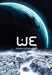 Cover of WE by John Dickinson